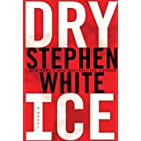 Dry Ice (Dr. Alan Gregory Novels) ~ Stephen White