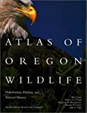 img - for Atlas of Oregon Wildlife: Distribution, Habitat, and Natural History by Blair Csuti, Thomas A. O'Neil, Margaret M. Shaughnessy, Elea (2001) Paperback book / textbook / text book