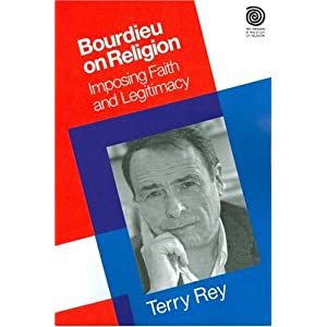 Bourdieu on Religion: Imposing Faith and Legitimacy