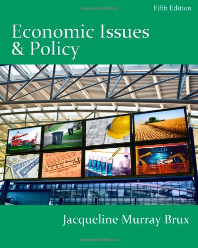 Economic Issues and Policy (with InfoApps 2-Semester...