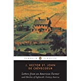 Letters from an American Farmer and Sketches of Eighteenth-Century America (Penguin Classics)