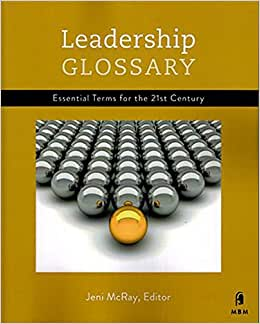 Leadership Glossary: Essential Terms For The 21st Century