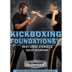 Kickboxing Foundations: Next Level Strikes & Solid Sparring