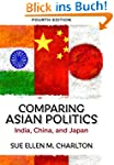 Comparing Asian Politics: India, Chin...