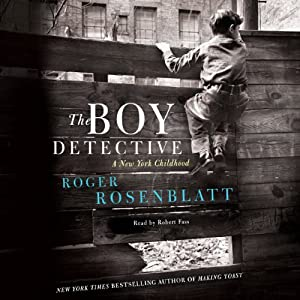 The Boy Detective: A New York Childhood | [Roger Rosenblatt]
