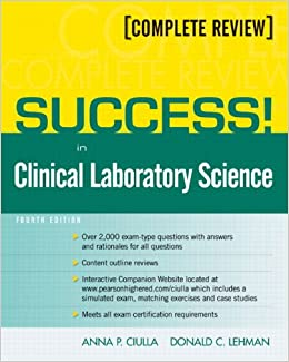 case studies in clinical laboratory science Case studies in clinical laboratory science linda graves, edd, mt (ascp),  university of maine at presque isle elizabeth gockel-blessing, bs, mt (ascp).
