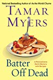 Batter Off Dead: A Pennsylvania Dutch Mystery