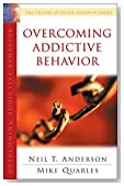Overcoming Addictive Behavior (The Victory Over the Darkness Series)