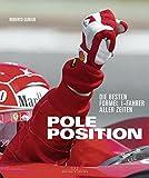 Pole Position - Die besten Formel 1-Fahrer aller Zeiten