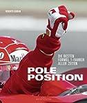 Pole Position: Die besten Formel 1-Fa...