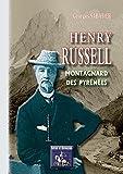 Henry Russell, montagnard des Pyrénées