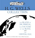 H. G. Wells H.G. Wells Collection: The Island of Dr. Moreau, the Country of the Blind, the Crystal Egg