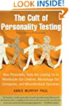 The Cult of Personality Testing: How...