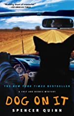Dog on It: A Chet and Bernie Mystery (The Chet and Bernie Mystery Series)