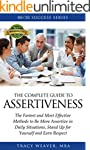 Assertiveness:: The Fastest and Most...