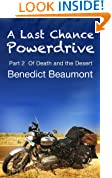 A Last Chance Powerdrive Part 2 Of Death and the Desert