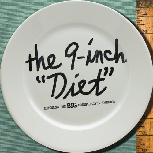 "The 9-Inch ""Diet"": Exposing the Big Conspiracy in America"