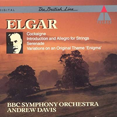Elgar: Cockaigne / Introduction and Allegro for Strings / Serenade / Enigma Variations