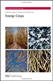 img - for Energy Crops (RSC Energy and Environment Series) book / textbook / text book