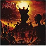 To Hell With God (Ltd.Edt.)