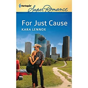 For Just Cause | [Kara Lennox]