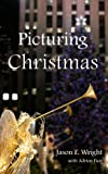 img - for Picturing Christmas: A Novella book / textbook / text book