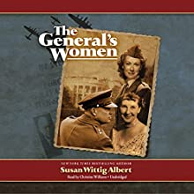 The General's Women: A Novel Audiobook by Susan Wittig Albert Narrated by Christine Williams