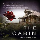 The Cabin Hörbuch von Natasha Preston Gesprochen von: Morag Sims