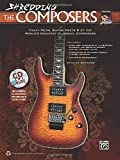 German Schauss Shredding the Composers: Heavy Metal Guitar Meets 8 of the World's Greatest Classical Composers (Book & CD) (National Guitar Workshop)