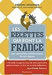 Les recettes qui font la France : 650...