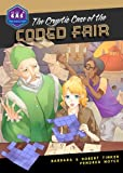 img - for The Cryptic Case of the Coded Fair (Galactic Academy of Science) by Barbara Tinker (2014-10-01) book / textbook / text book