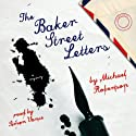 The Baker Street Letters: A Mystery Audiobook by Michael Robertson Narrated by Simon Vance