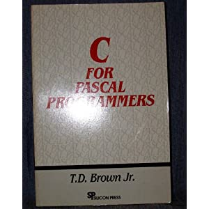 C. for PASCAL Programmers