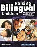 Raising Bilingual Children: Parent's Guide series