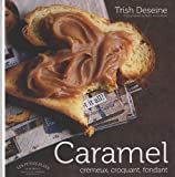 acheter livre occasion Caramel crmeux, croquant, fondant