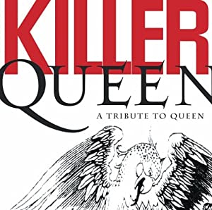 Killer Queen A Tribute To Que