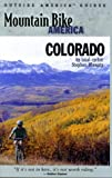 img - for Mountain Bike America: Colorado: An Atlas of Colorado's Greatest off-road Bicycle Rides (Mountain Bike America Guidebooks) book / textbook / text book