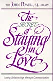 The Secret of Staying in Love (0883472996) by Powell, John