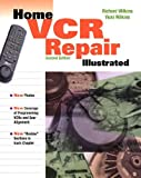 Home VCR Repair Illustrated