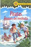 Piratas Despues del Mediodia (Casa del Arbol (Atlantida)) (Spanish Edition)
