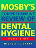 img - for Mosby's Comprehensive Review of Dental Hygiene book / textbook / text book