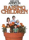 All About Raising Children