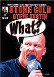 ストーン・コールド スティーブ・オースチン:What? [DVD]
