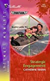 Strategic Engagement (Silhouette Intimate Moments No. 1257)(Wingmen Warriors series) (0373273274) by Mann, Catherine