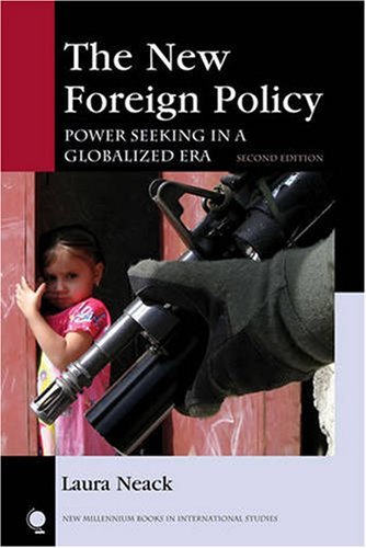 The New Foreign Policy: Power Seeking in a Globalized Era...