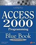 img - for Access 2000 Programming Blue Book (Arabic Edition) book / textbook / text book