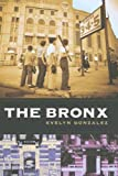 The Bronx (Columbia History of Urban Life)