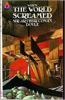 When the world screamed: Arthur Conan DOYLE: 9780330257640: Amazon.com