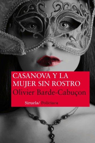 Casanova Y La Mujer Sin Rostro