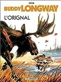 echange, troc Derib - Buddy Longway, tome 6 : L'Orignal